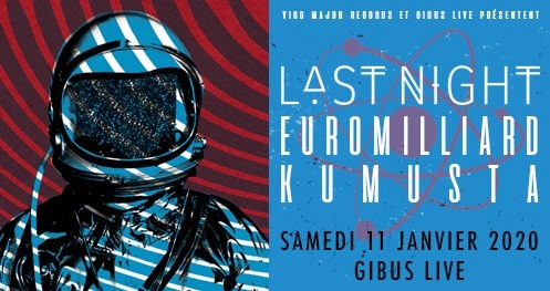 Release Party with Euromilliard and Kumusta le 11 janvier 2020 au Gibus